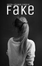 Fake | Daughter of Demi fanfic | [ COMPLETED ] by RadicalBadical