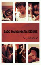 Sado-masochistic desire - L.S  by LarrySofredora01