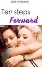 Ten steps forward by heytherejerrie