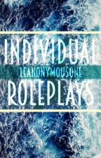 Individual Roleplays [With Anon! :D] by LeAnonymousOne