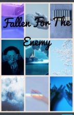 Fallen For the Enemy                                          (Joker Fanfiction) by miafams