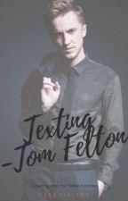 Texting [Tom Felton] by GeekGirl902