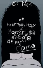 Hyung, Hay monstruos debajo de mi cama (HanJoo) #InsideAwards2017 by Kim_HanJoo