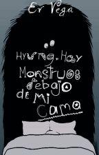 Hyung, Hay monstruos debajo de mi cama (HanJoo) #InsideAwards2017 by Nuannamy