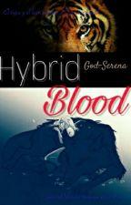 Hybrid Blood. © by God-Serena