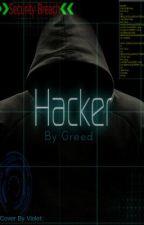 Hacker by Greed_Avaricious