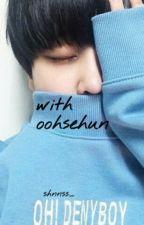 with oohsehun by shnnss_