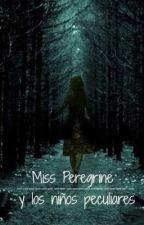 Miss Peregrine y los niños peculiares (Tu) by -_Gretel_-
