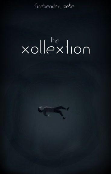 The Xollextion by Firebender_Zeke