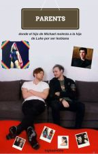 PARENTS ✻ Muke/Camren by thelilacmaria