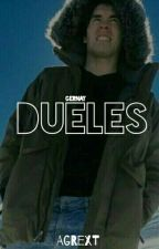 Dueles ~ Gernay © [Cancelada] by Agrext