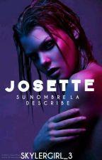 Josette. by skylergirl_3
