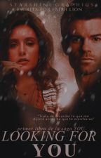 Looking For You - Elijah Mikaelson by FaithLion