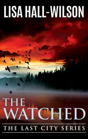 The Watched by LisaHallWilson