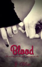 Blood by JosyBlue