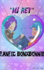 """Mi Rey""