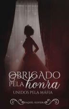 Obrigado Pela Honra - Máfia by RaquelOliveir_