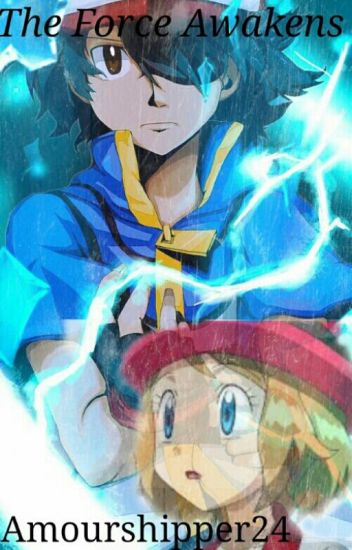 The Force Awakens (An Amourshipping tale)