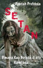 SETAN by DjentahProfebsia_