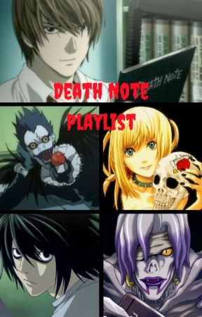 Death Note Playlist by CatelynnCrazy4Ten