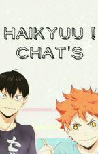 Haikyuu! Chat's by Kozume_Kenma_07