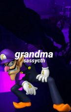 grandma☆cth by sassycth
