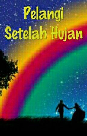 PELANGI SETELAH HUJAN by Magusato