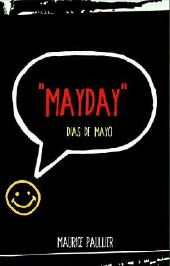 DÍAS DE MAYO ©