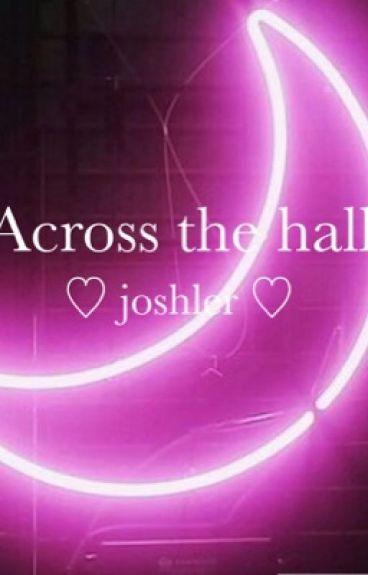 Across the hall (Joshler)