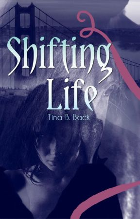 Shifting Life by TinaBimbolina