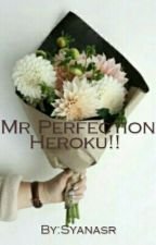 Mr Perfection Heroku  by Syanasr