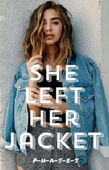 She Left Her Jacket (BWWM)