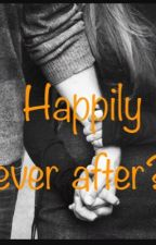 Happily ever after?  by tearyeyes_