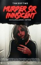 murder or innocent ;; cameron dallas by tnkerftme