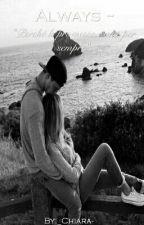 Always ~ by _Chiara-