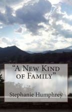 A New Kind of Family by determinedpublishing