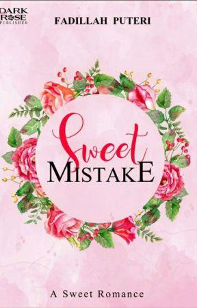 Sweet  Mistake by Dillah701