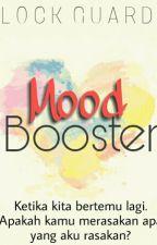 MoodBooster by SalwanabillaP