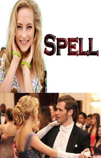 [1] Spell.... Klaroline