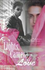 Lights, Camera & Love  by Ashkins16