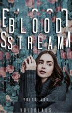 Bloodstream ᐅ D. Salvatore #WATTYS2017 by -voidKlaus_