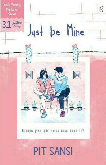 Just be Mine by beliawritingmarathon