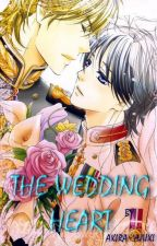 THE WEDDING HEART by AkiraYuuki3