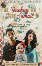 MaNan FS: Jo Bachay Hain Sang Samait Lo! by MawaraEjaz6