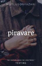 Piravare | Texting by mutlusonyazari