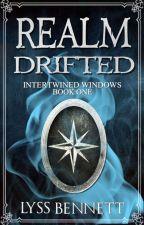 Realm Drifted by LyssBennett
