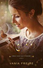 Maria quer casar... Em Breve by VaniaFreireoficial