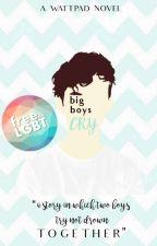 Big Boys Cry (boyxboy) by trxyesniffmyarse