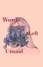 Words Left Unsaid by abkdsamantha