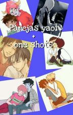Ships Yaoi + One Shots by Dena_Girl
